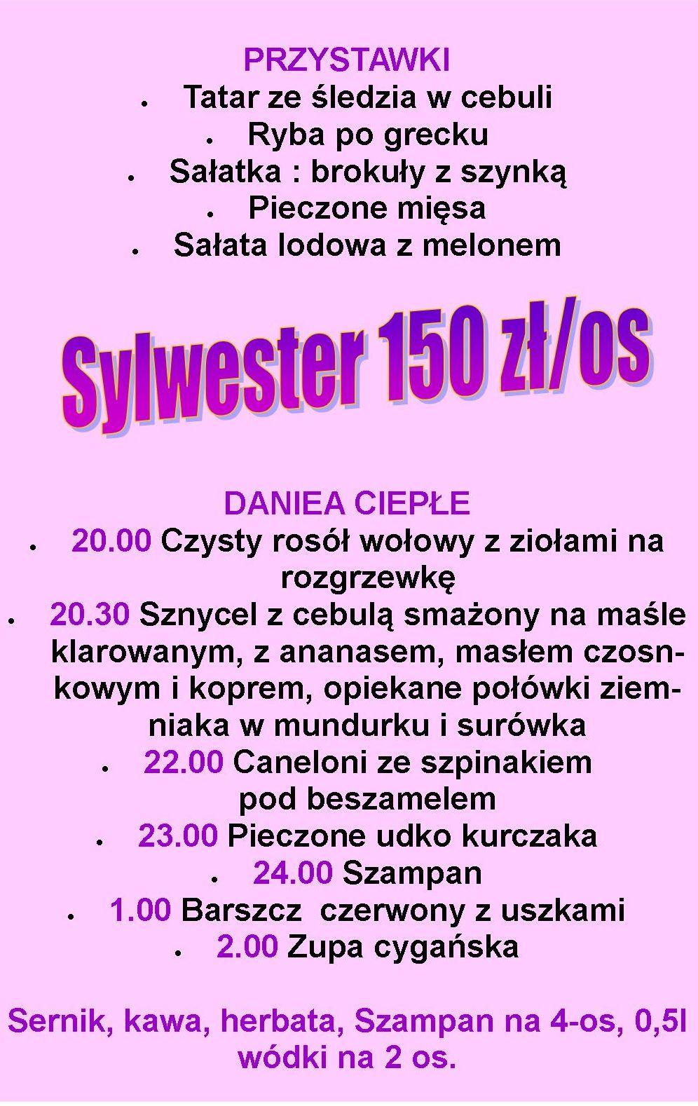 Zapraszamy na zabawę sylwestrową, zaczynamy o 20.00, 31.12.2013 będzie świetna zabawa....